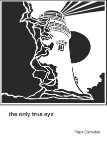 The Only True Eye
